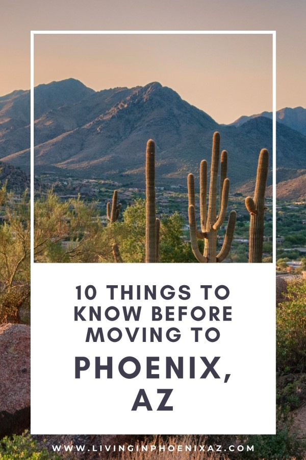 10 Things to know before moving to Phoenix AZ, Living in Phoenix real estate