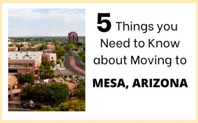 5 Things to know about moving to Mesa, Arizona