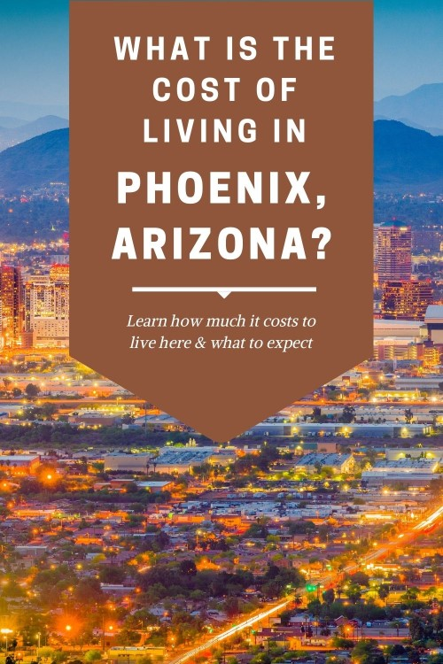 Cost of Living in Phoenix, Arizona