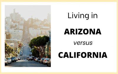 Living in Arizona versus California
