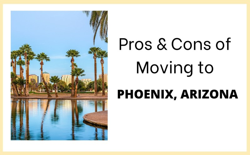 Pros and Cons of Moving to Phoenix Arizona, Living in PHX feature image