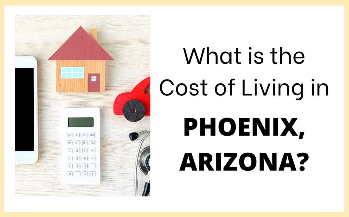 cost of living in Phoenix, Living in Phoenix real estate