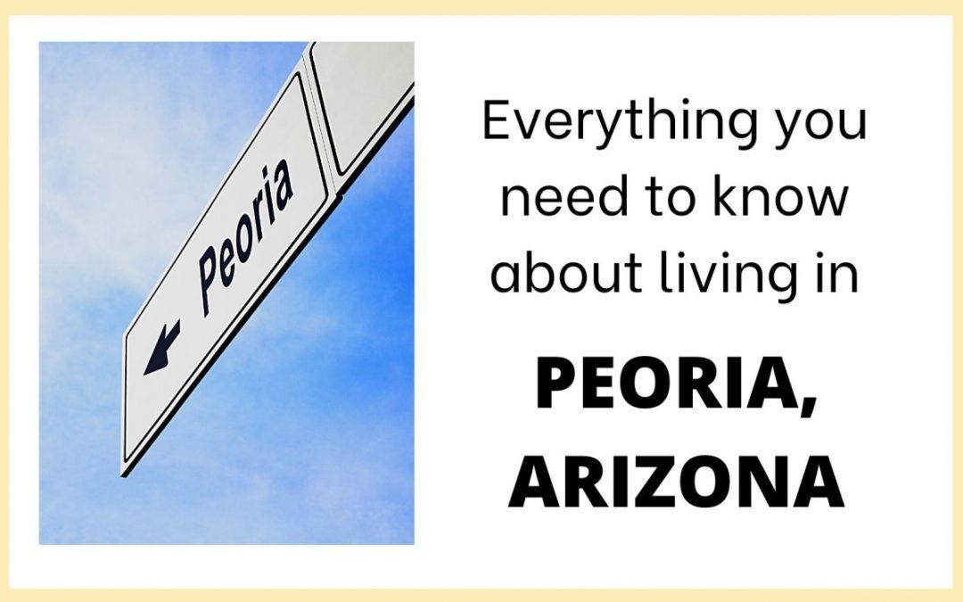 Living in Peoria, Arizona