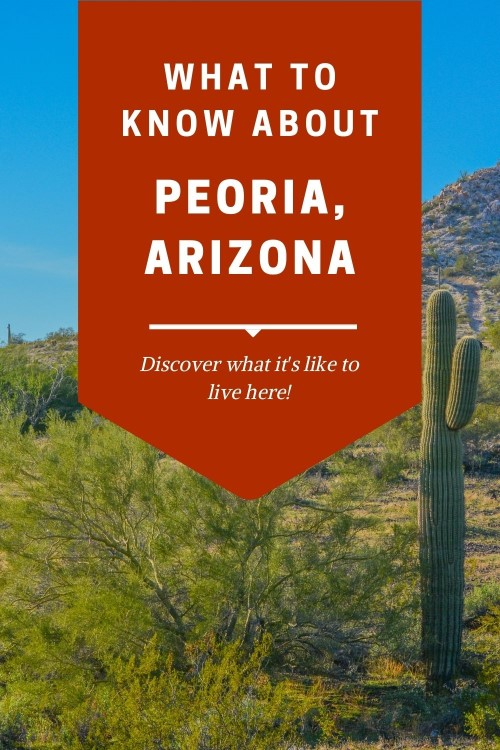 Peoria Arizona, Living in Phoenix real estate