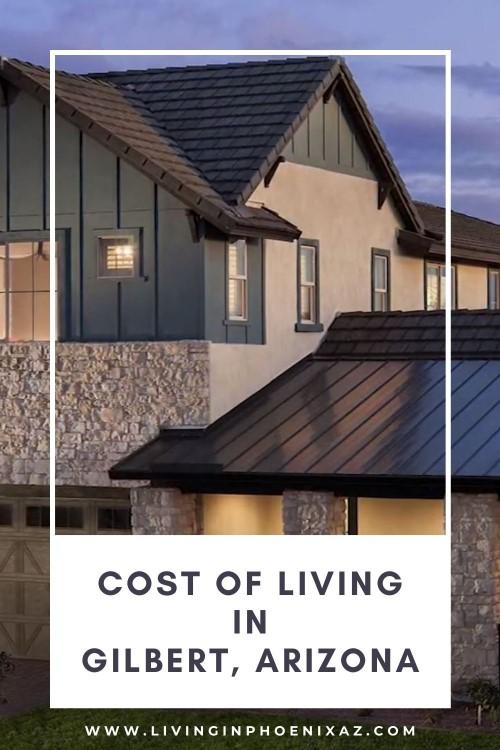 Cost of Living in Gilbert Arizona, Living in Phoenix real estate
