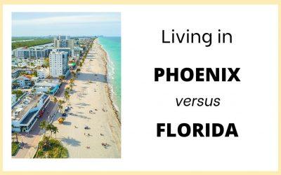 Living in Arizona vs Florida