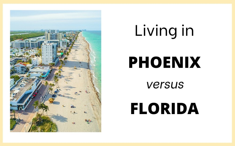 Living in Phoenix vs Florida, Living in Phoenix real estate