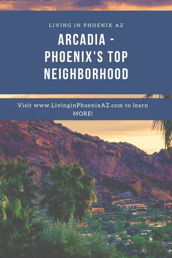 Arcadia, Arizona top neighborhood of Phoenix (2)