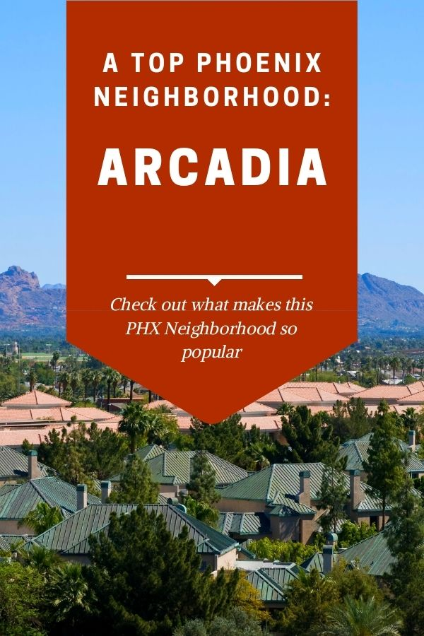 Arcadia, Arizona top neighborhood of Phoenix (7)