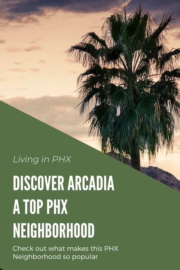 Arcadia, Arizona top neighborhood of Phoenix (8)