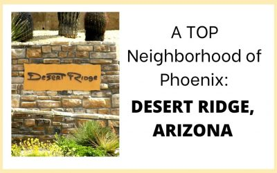 Desert Ridge, Top Neighborhood of Phoenix AZ