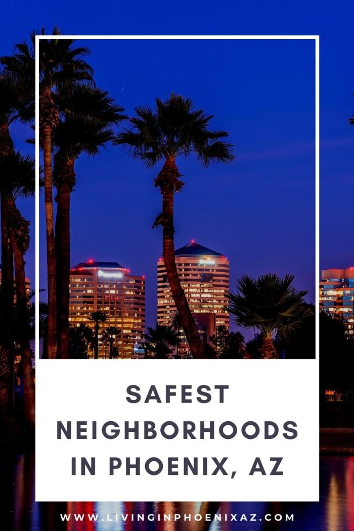 safest neighborhood in Phoenix Arizona (3)
