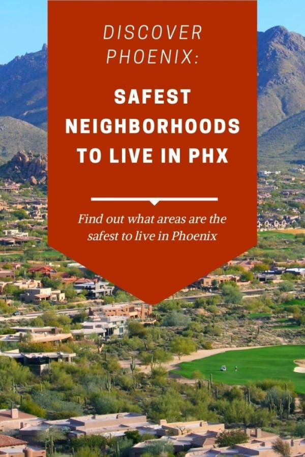 safest neighborhood in Phoenix Arizona (6)