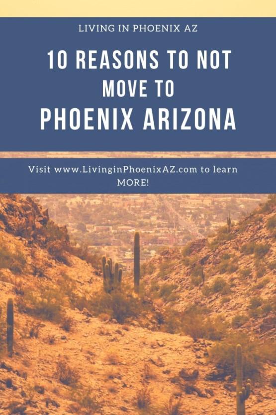 10 Reasons NOT to move to Phoenix, Arizona (1)