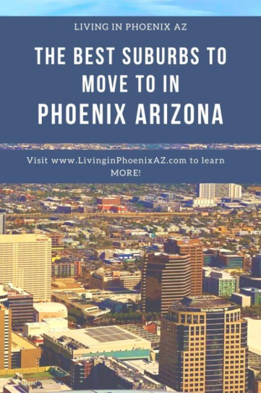 Best Suburbs to move to in Phoenix, Arizona (1)
