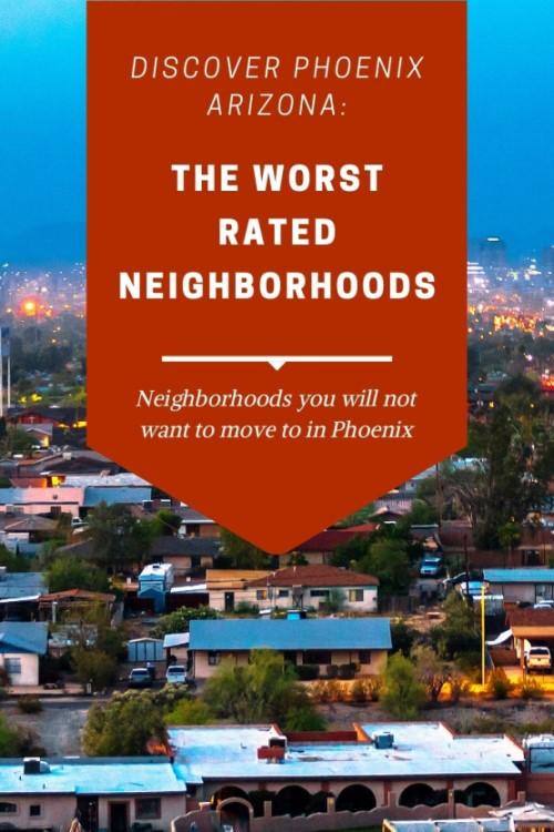5 Worst Neighborhoods to live in Phoenix, Arizona (5)