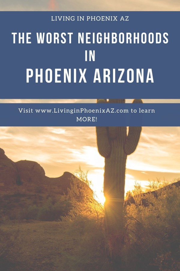 5 Worst Neighborhoods to live in Phoenix, Arizona (9)