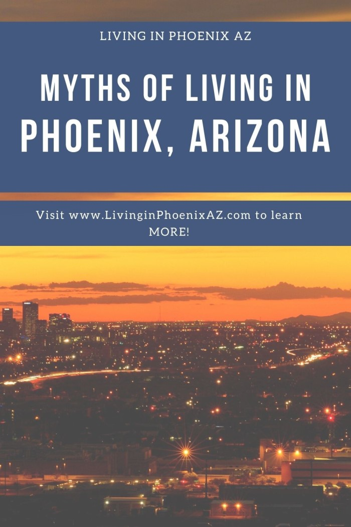 Myths of living in Phoenix (1)