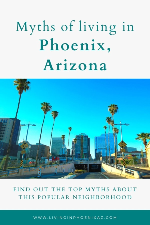 Myths of living in Phoenix (5)