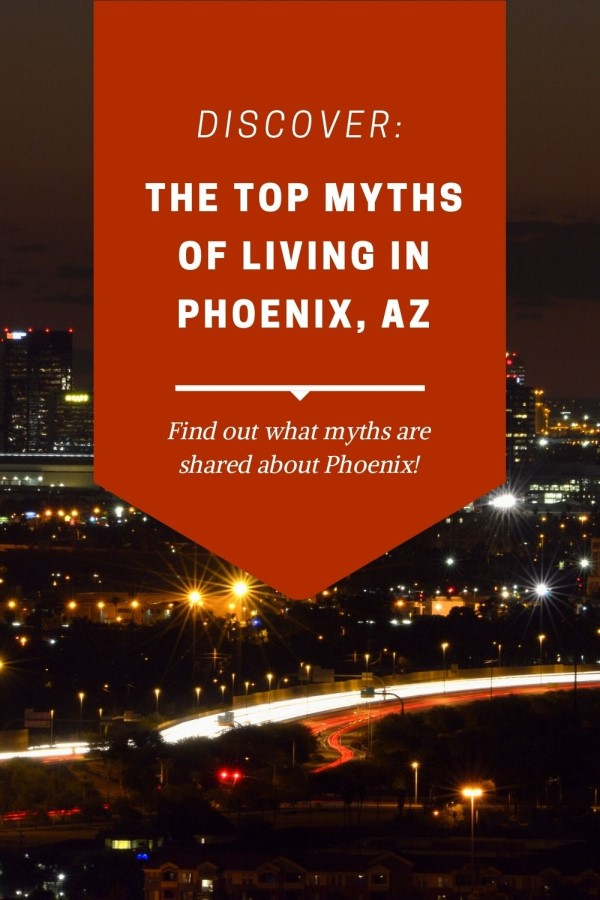 Myths of living in Phoenix (6)