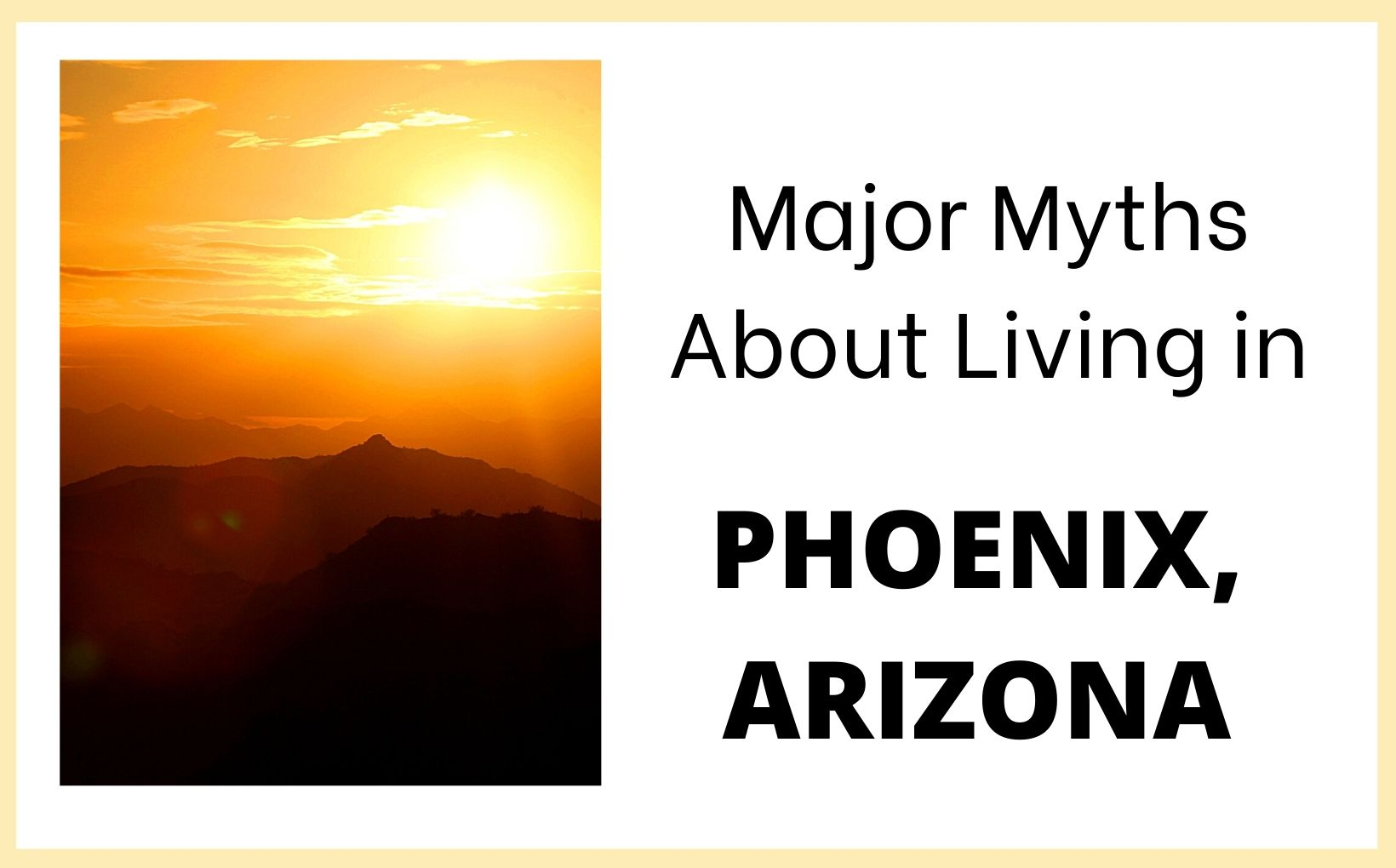 Myths of living in Phoenix feature image