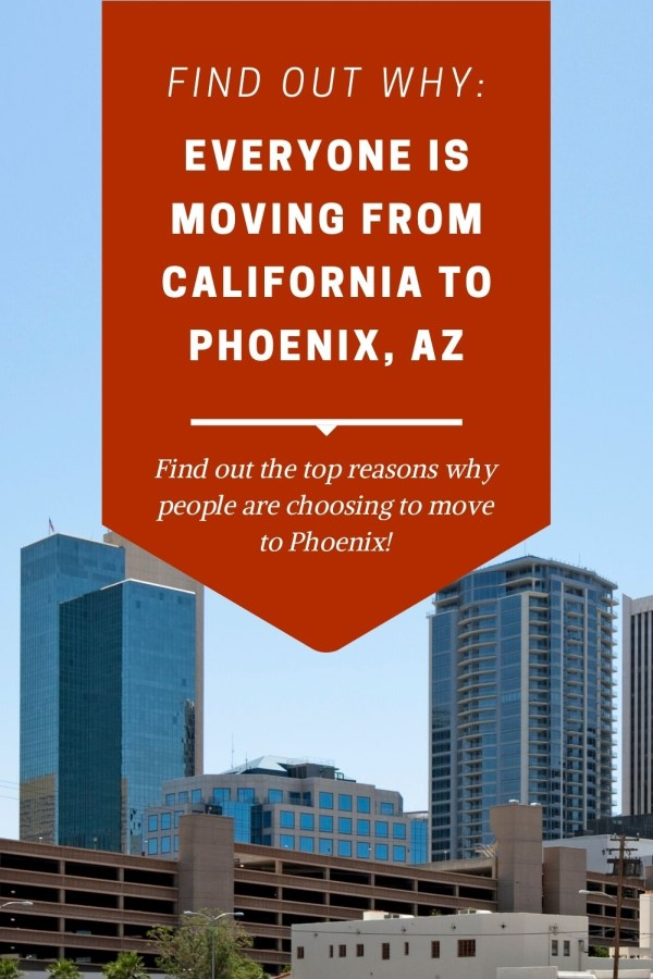 Reasons why everyone is moving from CA to Phoenix (6)