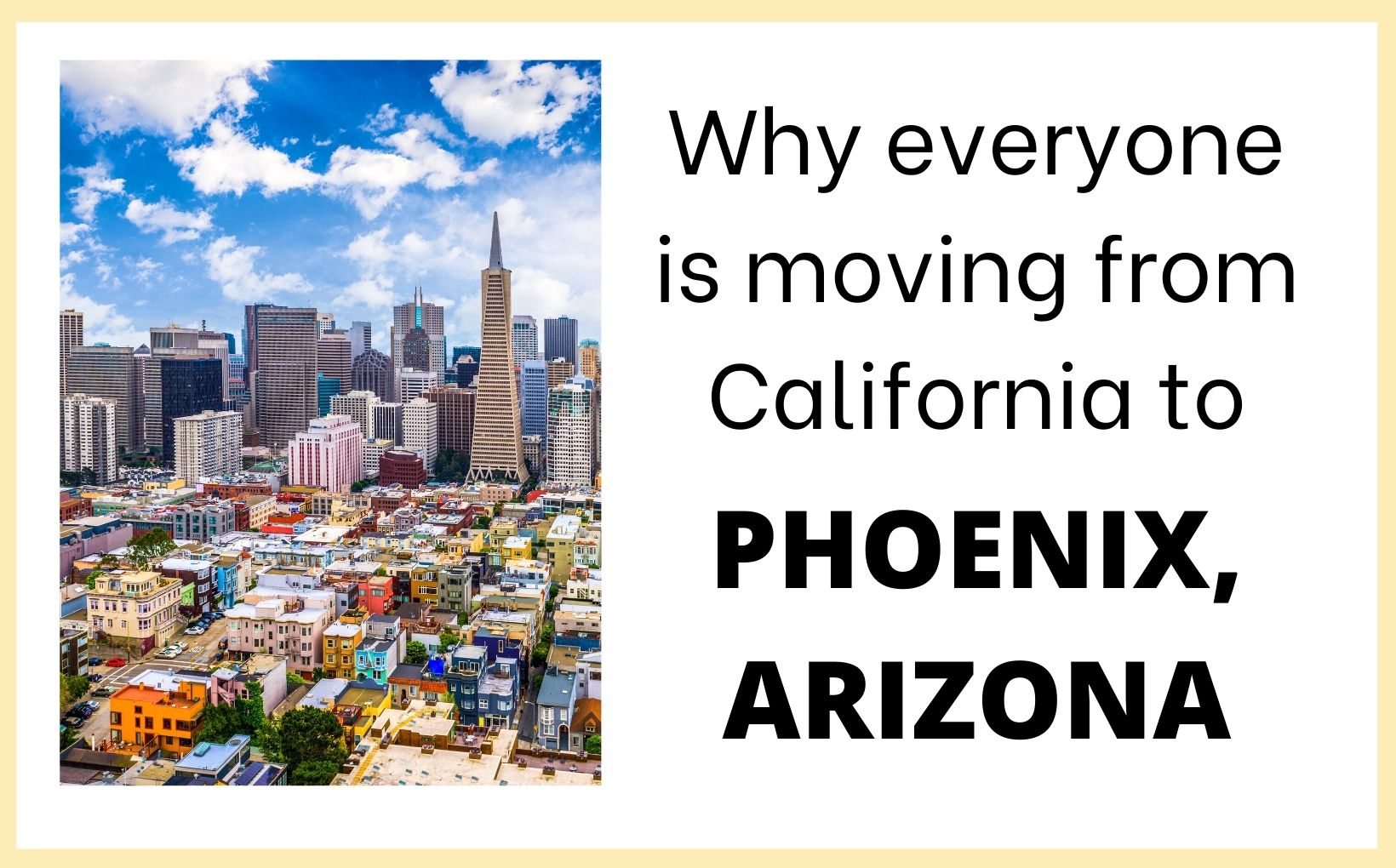 Reasons why everyone is moving from CA to Phoenix feature image