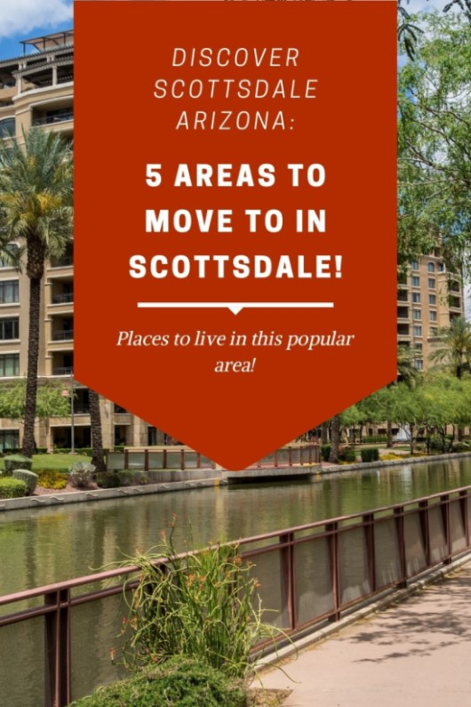 Where to live in Scottsdale, Arizona 5 Areas in Scottsdale to live in (6)