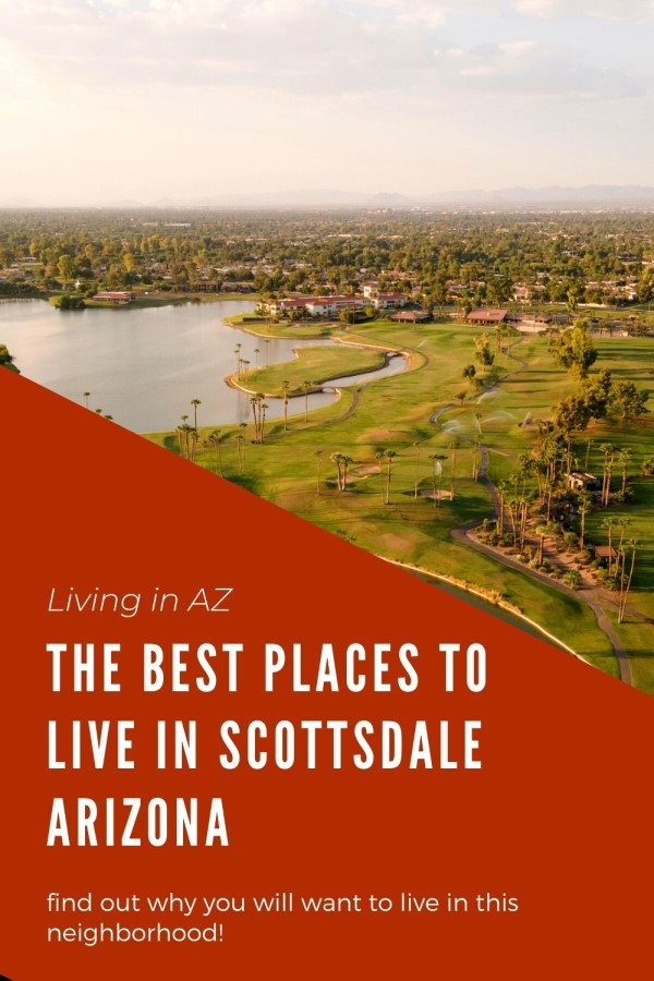 Where to live in Scottsdale, Arizona 5 Areas in Scottsdale to live in (7)