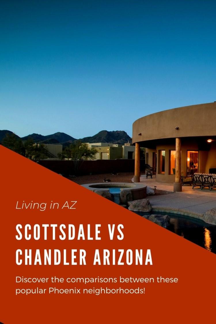 Living in Scottsdale vs Chandler Arizona (7)