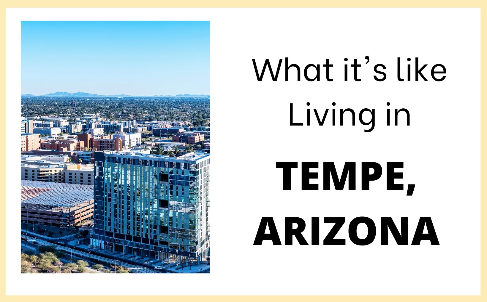 Living in Tempe Arizona feature image