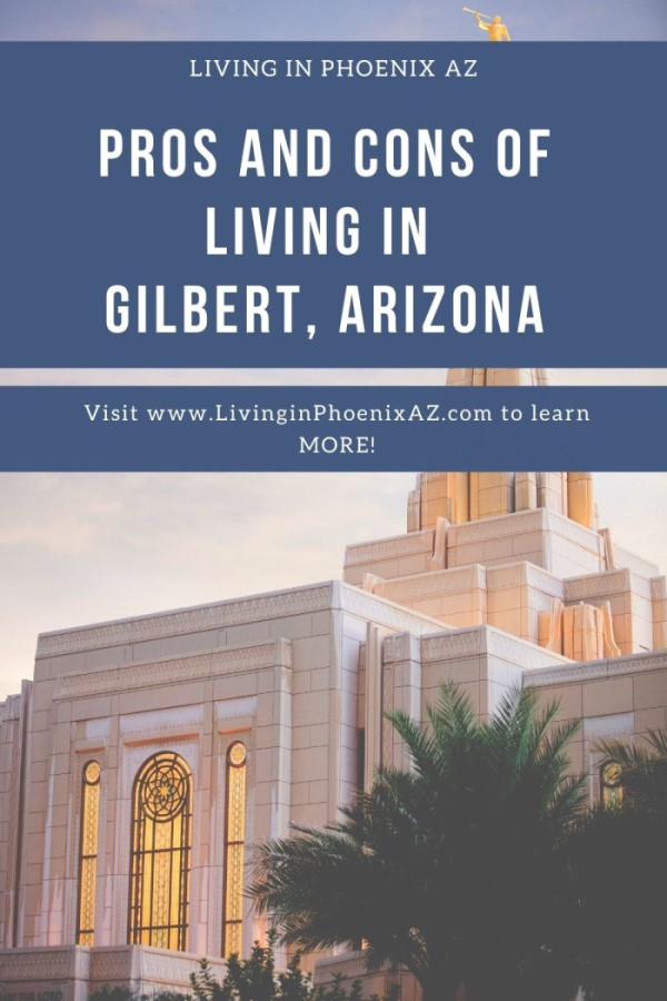 Pros and Cons of Living in Gilbert, Arizona (1)