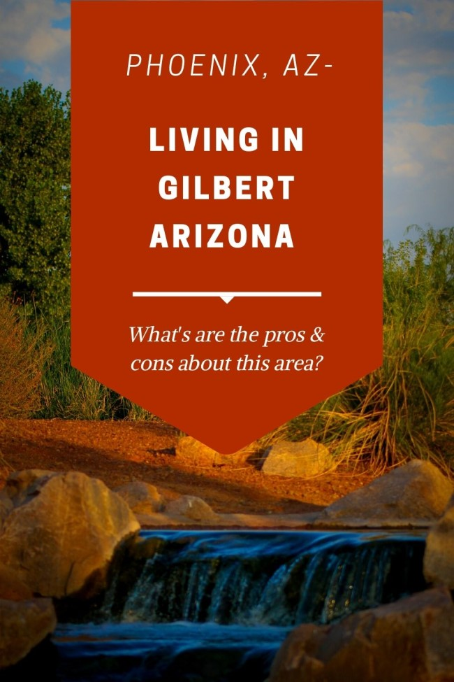 Pros and Cons of Living in Gilbert, Arizona (6)