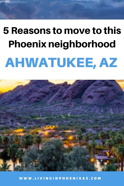 5 Reasons to Move to Ahwatukee Arizona Pins (1)