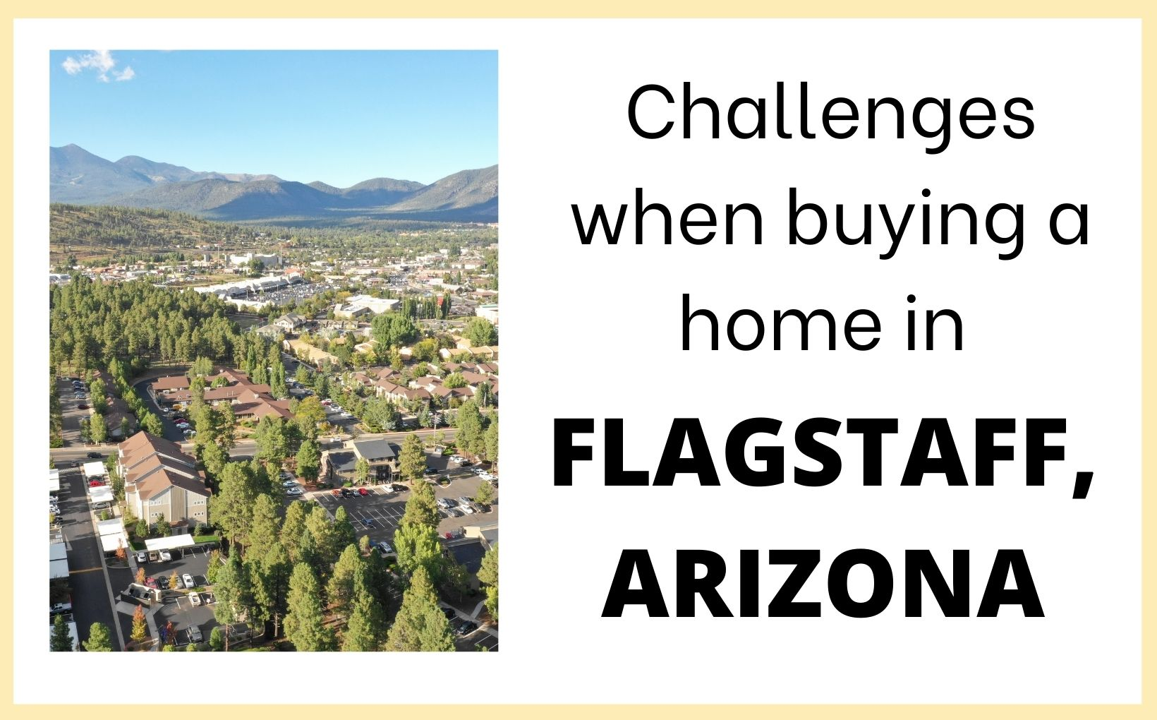 Challenges when buying a home in Flagstaff, Az feature image